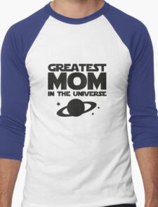 Greatest Mom In The Universe Men's Baseball ¾ T-Shirt