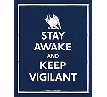 Stay Awake and Keep Vigilant Photographic Print