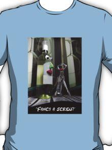 Fancy a screw? T-Shirt
