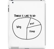 """Blog, Eat, Sleep"" pie chart iPad Case/Skin"