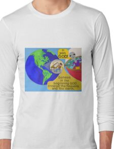 Alien finds out It was God ! Long Sleeve T-Shirt