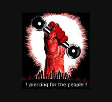 Piercing For The People! Unisex T-Shirt