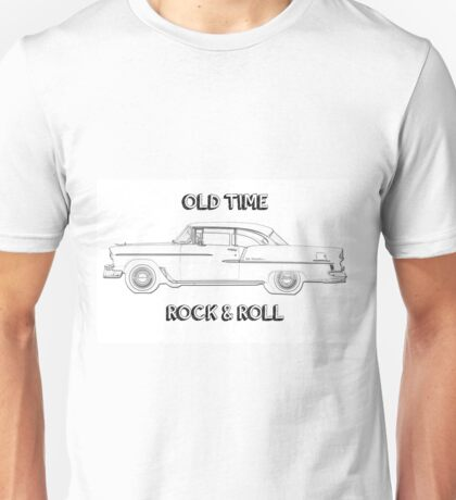 Old Time Rock & Roll Unisex T-Shirt
