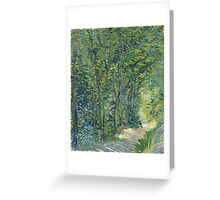 Vincent Van Gogh - Path In The Woods. Forest view: forest , trees,  fauna, nature, birds, animals, flora, flowers, plants, field, weekend Greeting Card