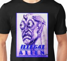 illegal alien Unisex T-Shirt