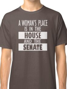 A Woman's Place Is in the Board Feminist Shirts, Shirt Gift Classic T-Shirt