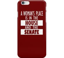 A Woman's Place Is in the Board Feminist Shirts, Shirt Gift iPhone Case/Skin
