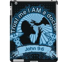 The Great Physician! iPad Case/Skin