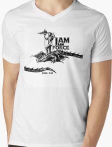 I AM the FORCE ! Mens V-Neck T-Shirt