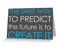 Create Your Future Greeting Card