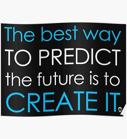 Create Your Future Sticker Poster