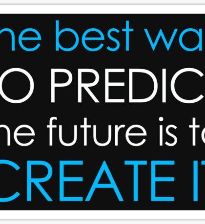 Create Your Future Sticker Sticker