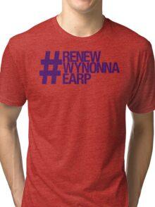 #RenewWynonnaEarp Tri-blend T-Shirt