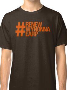 #RenewWynonnaEarp Classic T-Shirt