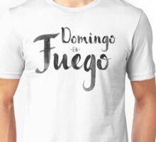 Domingo en Fuego Unisex T-Shirt