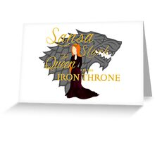 Sansa Stark for Queen on the Iron Throne Greeting Card