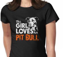 This Girl Loves Her Pitbull Womens Fitted T-Shirt