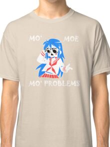 Mo Moe Mo Problems Classic T-Shirt