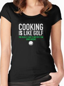 Cooking is Like Golf Funny Women's Fitted Scoop T-Shirt