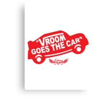 Vroom Goes the Car Canvas Print