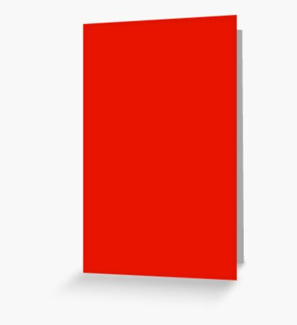 Neon fluorescent Red / We offer 35 Shades of Red Greeting Card