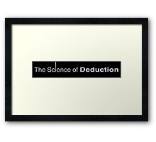 The Science of Deduction Framed Print
