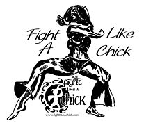 """Fight Like A Chick"" Photographic Print"