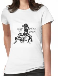 """Fight Like A Chick"" Womens Fitted T-Shirt"