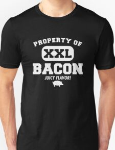Property of XXL Bacon Juicy Flavor Funny Unisex T-Shirt