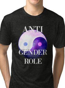 ANTI GENDER ROLE Tri-blend T-Shirt