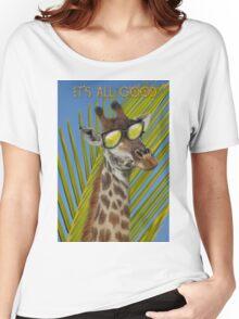 All good. Women's Relaxed Fit T-Shirt