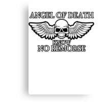 Angel of Death Know No Remorse Canvas Print