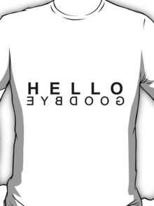Hello Reverse Goodbye (Black) T-Shirt