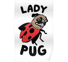 lady pug Poster