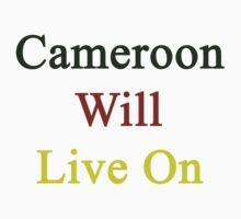Cameroon Will Live On  by supernova23