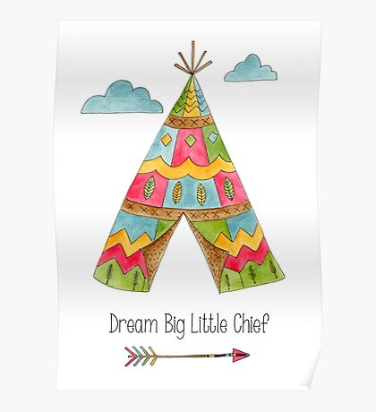 Dream Big Little Chief Poster