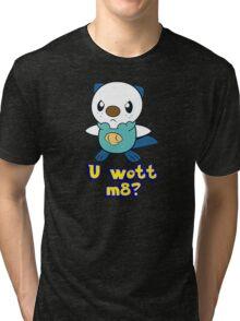 U wott m8? Tri-blend T-Shirt