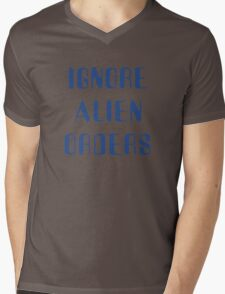 Ignore Alien Orders Mens V-Neck T-Shirt