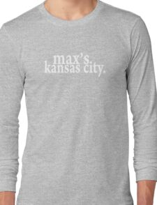 Max's Kansas City Long Sleeve T-Shirt