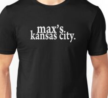 Max's Kansas City Unisex T-Shirt