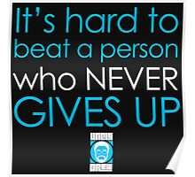 NEVER GIVE UP Sticker Poster