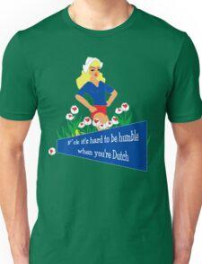 Blunt Blonde Dutch Tee Unisex T-Shirt