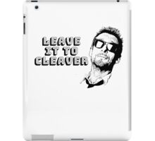 Leave It To Cleaver iPad Case/Skin