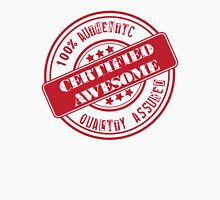 Certified Awesome Unisex T-Shirt