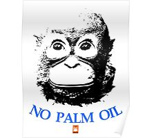 NO PALM OIL   larger image Poster
