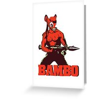 BAMBO YOUR FOREST COMMANDO Greeting Card