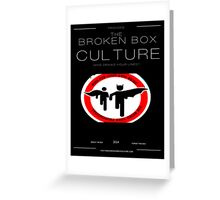 The Broken Box Culture Greeting Card
