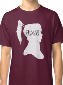 Change Is Coming Classic T-Shirt
