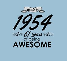 Made in 1954 - 61 years of being Awesome Unisex T-Shirt