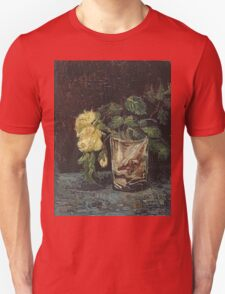 Vincent Van Gogh - Glass With Yellow Roses. Still life with flowers: flowers, blossom, nature, botanical, floral flora, wonderful flower, plants, cute plant for kitchen interior, garden, vase Unisex T-Shirt